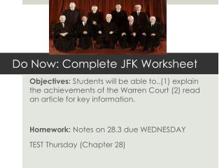 Do Now: Complete JFK Worksheet