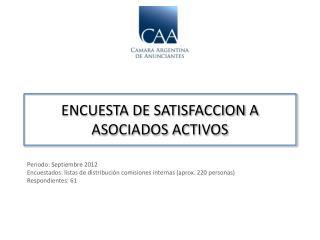 ENCUESTA DE SATISFACCION A ASOCIADOS ACTIVOS