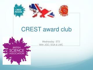 CREST award club