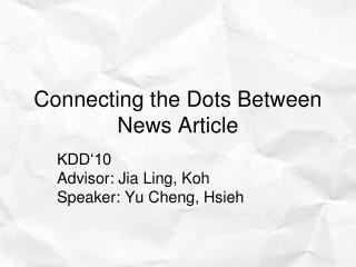 Connecting the Dots Between News Article