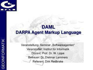 DAML DARPA Agent Markup Language