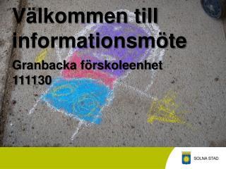 Välkommen till  informations möte