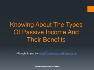 Knowing About The Types Of Passive Income And Their Benefits