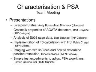 Characterisation & PSA Team Meeting