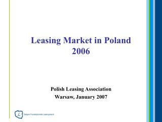 Leasing Market  in Poland 2006