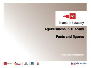 Agribusiness in Tuscany Facts and figures
