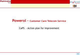 Powerol –  Customer Care Telecom Service
