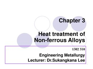 Chapter 3 Heat treatment of            Non-ferrous Alloys