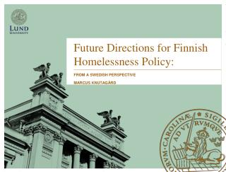 Future Directions for Finnish Homelessness Policy: