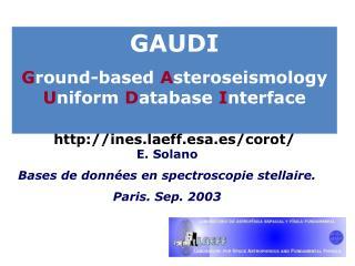 GAUDI G round-based  A steroseismology  U niform  D atabase  I nterface