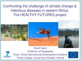David Taylor Professor of Geography Chair, Trinity International Development Initiative