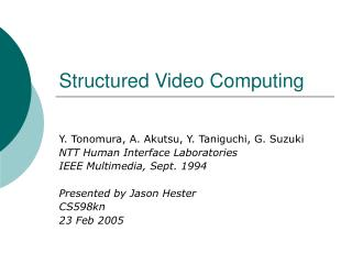 Structured Video Computing