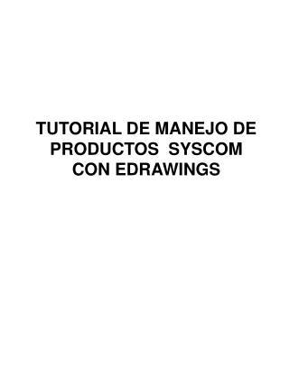 TUTORIAL DE MANEJO DE PRODUCTOS  SYSCOM CON EDRAWINGS