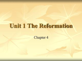 Unit 1 The Reformation