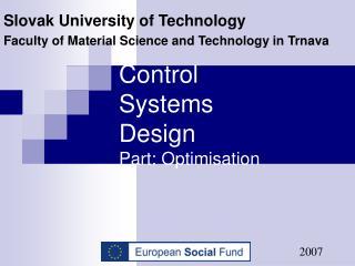 Control Systems Design    Part: Optimisation