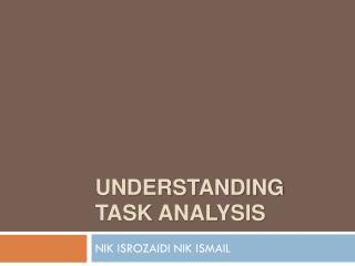 Understanding  Task Analysis
