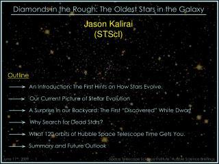 Jason Kalirai  STScI
