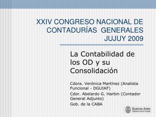 XXIV CONGRESO NACIONAL DE CONTADURÍAS GENERALES   JUJUY 2009