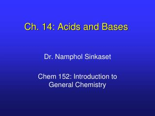Ch. 14: Acids and Bases