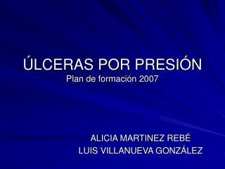 LCERAS POR PRESI N Plan de formaci n 2007