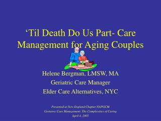'Til Death Do Us Part- Care Management for Aging Couples