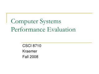 Computer Systems Performance Evaluation