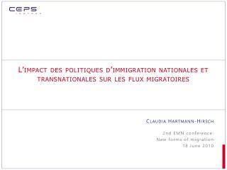 L'impact des politiques d'immigration nationales et transnationales sur les flux migratoires