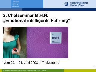 """2. Chefseminar M.H.N. """"Emotional intelligente Führung"""""""