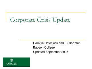 Corporate Crisis Update