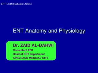 ENT Anatomy and Physiology