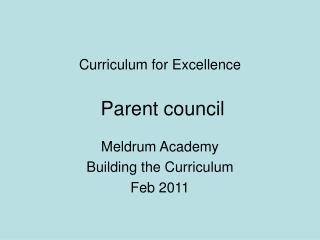 Curriculum for Excellence  Parent council
