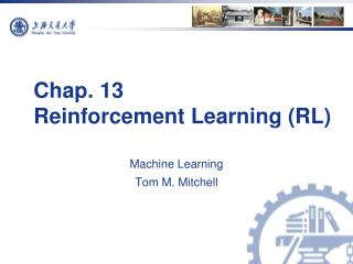 Chap. 13  Reinforcement Learning (RL)