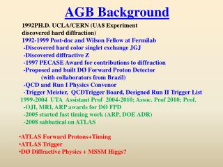 1992PH.D. UCLA/CERN (UA8 Experiment    discovered hard diffraction)