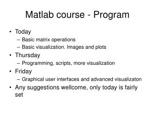 Matlab course - Program