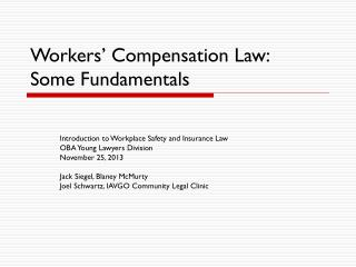 Workers' Compensation Law:  Some Fundamentals
