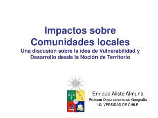 Impactos sobre Comunidades locales Una discusi n sobre la idea de Vulnerabilidad y Desarrollo desde la Noci n de Territo