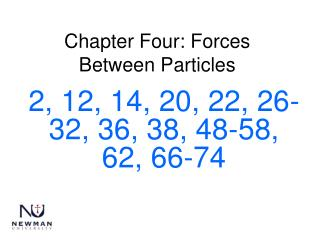 Chapter Four: Forces Between Particles