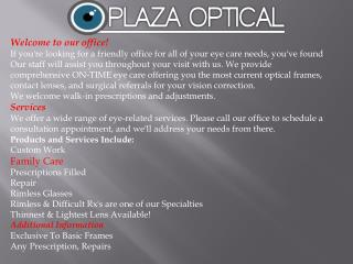 Opticians | Eye Exams| Custom Made Glasses| Eyeglass Repairs
