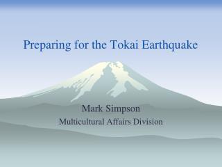 Preparing for the Tokai Earthquake