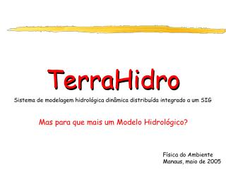 Física do Ambiente Manaus, maio de 2005