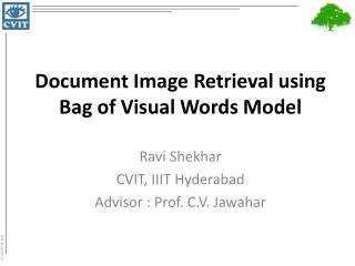 Document Image Retrieval using Bag of Visual Words Model