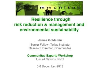 Resilience through risk reduction & management and environmental sustainability