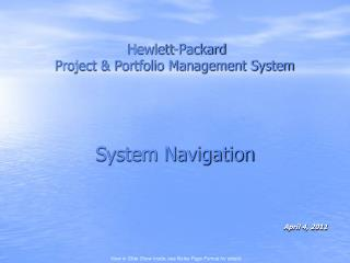 Hewlett-Packard  Project & Portfolio Management System