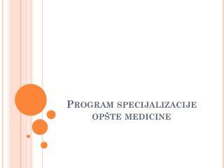 Program specijalizacije opšte medicine