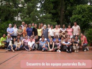 Encuentro de los equipos pastorales  Bs:As
