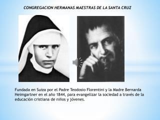 CONGREGACION  HERMANAS MAESTRAS DE LA SANTA CRUZ