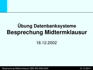 Übung Datenbanksysteme Besprechung Midtermklausur