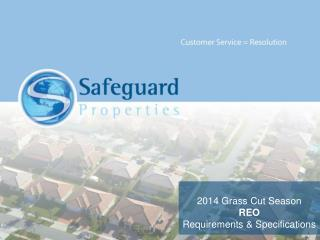 2014 Grass Cut Season REO Requirements & Specifications