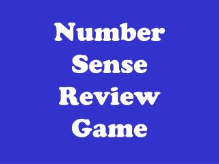 Number Sense Review Game