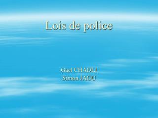 Lois de police